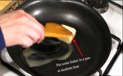 Put some butter in a pan at medium heat